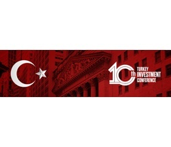 10th Turkey Investment Conference