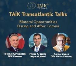 TAİK Transatlantic Talks: Bilateral Opportunities During and After Corona