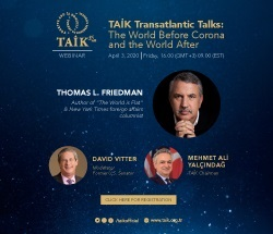 TAİK Transatlantic Talks: The World Before Corona and the World After